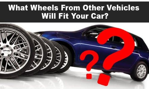 what-wheels-from-other-vehicles-will-fit-your-car-2